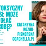"""""""Umysł wpływa na ciało, czy ciało na umysł?""""-rozmowa z Health Coachem Katarzyną Kozak-Piskorską"""