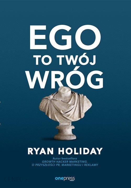 ego to twoj wrog