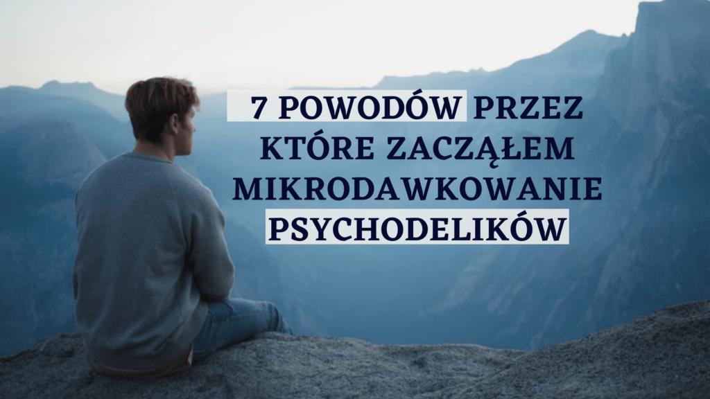mikrodawkowanie psychodelikow powody